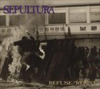 CD Refuse-resist di Sepultura