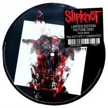 All Out Life - Unsainted - Vinile 7'' di Slipknot