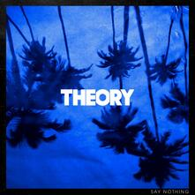 Say Nothing - Vinile LP di Theory of a Deadman