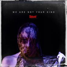 We Are Not Your Kind - CD Audio di Slipknot