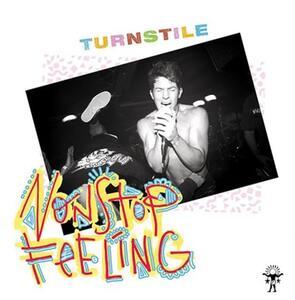 Nonstop Feeling - Vinile LP di Turnstile
