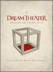 Film Dream Theater. Breaking the Fourth Wall. Live from the Boston Opera House Francois Lamoureux , Pierre Lamoureux