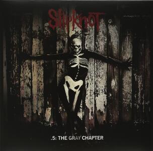 5. The Gray Chapter - Vinile LP di Slipknot