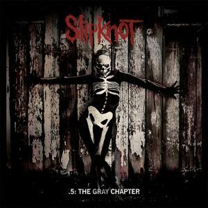 5. The Gray Chapter - CD Audio di Slipknot