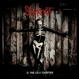 CD 5. The Gray Chapter di Slipknot