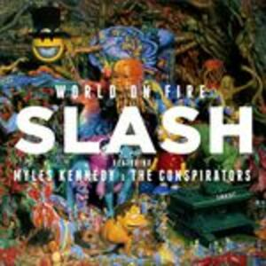 Foto Cover di World on Fire, CD di Slash, prodotto da Roadrunner