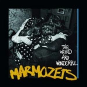 CD The Weird and Wonderful Marmozets di Marmozets