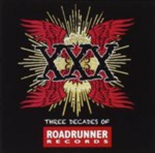 CD XXX. Three Decades of Roadrunner Records