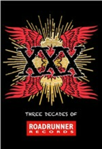 CD XXX. Three Decades of Roadrunner Records