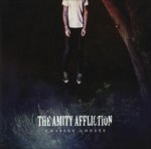 Chasing Ghosts - CD Audio di Amity Affliction