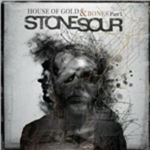House of Gold & Bones part 1 - CD Audio di Stone Sour