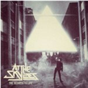 CD The Secrets to Life di At the Skylines