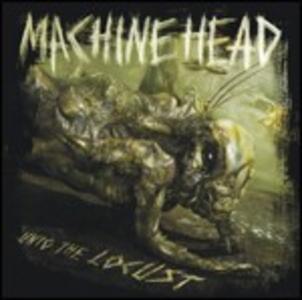 Unto the Locust - CD Audio di Machine Head
