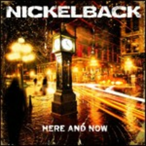 CD Here and Now di Nickelback