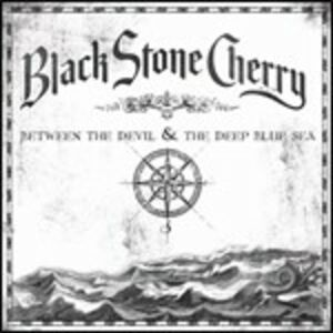 CD Between the Devil & the Deep Blue See di Black Stone Cherry