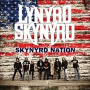 Skynyrd Nation - CD Audio di Lynyrd Skynyrd