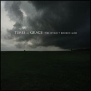 The Hymn of a Broken Man - CD Audio di Times of Grace