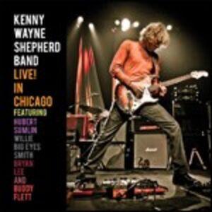 CD Live! In Chicago di Kenny Wayne Shepherd (Band)