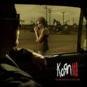 Korn III. Remember Who You Are - CD Audio di Korn