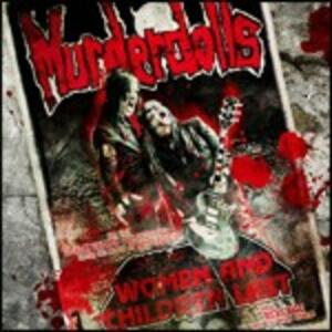 Women and Children Last - CD Audio di Murderdolls