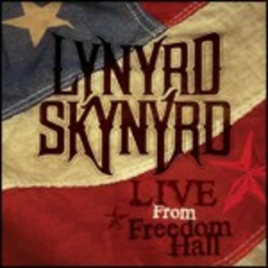 CD Live at Freedom Hall di Lynyrd Skynyrd