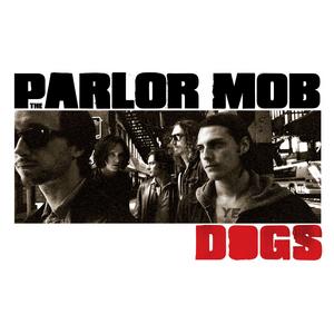 Vinile Dogs Parlor Mob