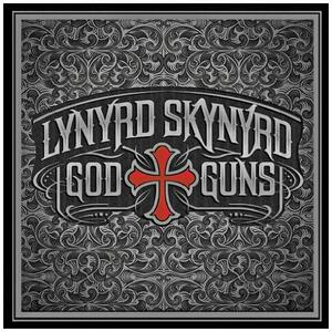 God & Guns - CD Audio di Lynyrd Skynyrd