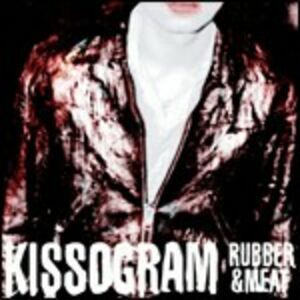 Foto Cover di Rubber & Meat, CD di Kissogram, prodotto da Roadrunner