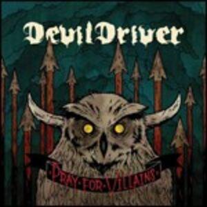 Foto Cover di Pray for Villains, CD di Devildriver, prodotto da Roadrunner