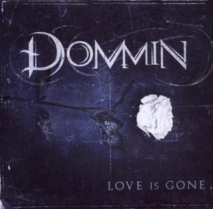 CD Love Is Gone di Dommin
