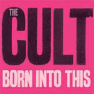 Foto Cover di Born Into This, CD di Cult, prodotto da Roadrunner
