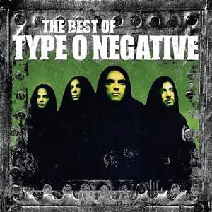 The Best of Type 0 Negative - CD Audio di Type 0 Negative