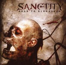 Road to Bloodshed - CD Audio di Sanctity