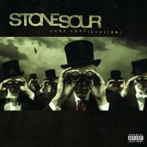 CD Come What(ever) May di Stone Sour