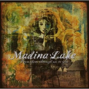 CD From Them, Through Us, to You di Madina Lake