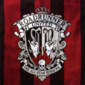 Roadrunner United. The All Star Sessions - CD Audio + DVD