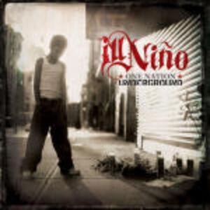Foto Cover di One Nation Underground, CD di Ill Niño, prodotto da Roadrunner