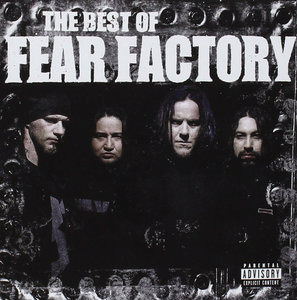 CD The Best of Fear Factory di Fear Factory