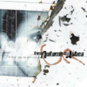 Too Bad you're Beautiful - CD Audio di From Autumn to Ashes