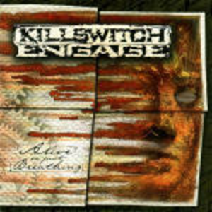 CD Alive or Just Breathing di Killswitch Engage