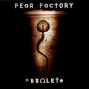 CD Obsolete di Fear Factory
