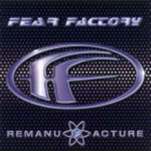 CD Remanufacture (Cloning Technology) di Fear Factory