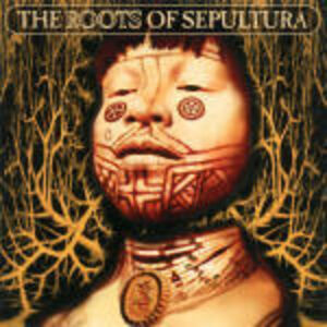 CD The Roots of Sepultura di Sepultura