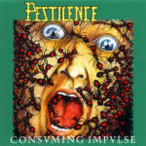 Consuming Impulse - CD Audio di Pestilence