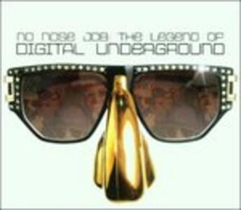 CD No Nose Job di Digital Underground