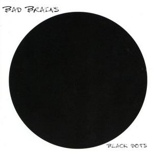 CD Black Dots di Bad Brains