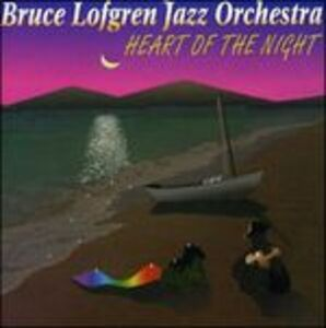 CD Heart Of The Night di Bruce Lofgren