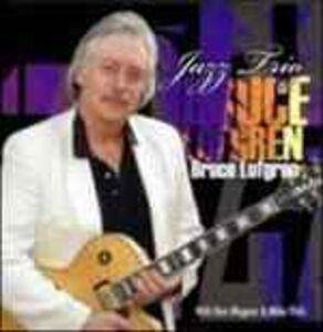 CD Bruce Lofgren Jazz Trio di Bruce Lofgren