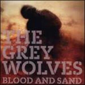 Foto Cover di Blood & Sand, CD di Grey Wolves, prodotto da Cold Spring