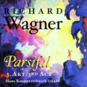 Parsifal - CD Audio di Richard Wagner